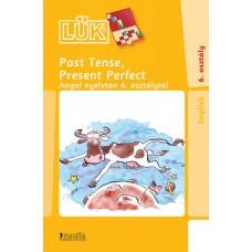LISK-Past Tense,Present Perfect 6oszt.